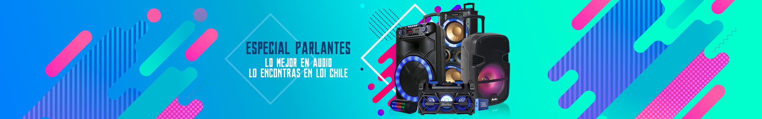 Especial Parlantes 2018 al mejor precio sólo en LOi Chile
